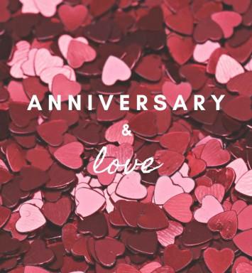 Anniversary & Love
